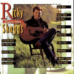Super Hits - Ricky Skaggs