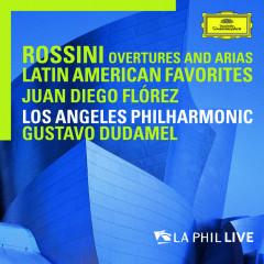 Rossini: Overtures And Arias / Latin American Favorites (Live From Walt Disney Concert Hall, Los Angeles / 2010) - Juan Diego Florez, Los Angeles Philharmonic, Gustavo Dudamel