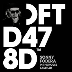 Sonny Fodera In The House Sampler - Sonny Fodera