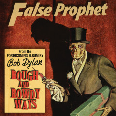 False Prophet - Bob Dylan