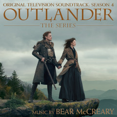 Outlander: Season 4 (Original Television Soundtrack) - Bear McCreary