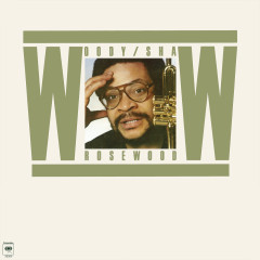 Rosewood - Woody Shaw