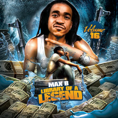 Library of a Legend, Vol. 16 - Max B, French Montana