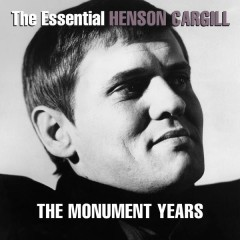 The Essential Henson Cargill - The Monument Years - Henson Cargill