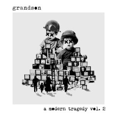 A Modern Tragedy, (vol. 2) (EP) - Grandson