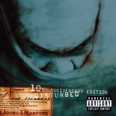 The Sickness (10th Anniversary Edition) - Disturbed