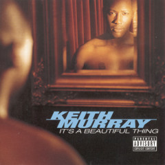It's A Beautiful Thing - Keith Murray