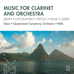 Music For Clarinet And Orchestra - Paul Dean, Queensland Symphony Orchestra, Richard Mills