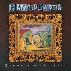 Geometría del Rayo - Manolo Garcia