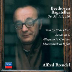 Beethoven: Bagatelles Opp.33, 119 & 126; Für Elise; Rondo in C; Allegretto in C minor; Klavierstück in B flat - Alfred Brendel