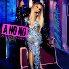 A No No (Remix) - Mariah Carey, Shawni