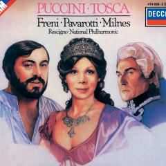 Puccini: Tosca - Mirella Freni, Luciano Pavarotti, Sherrill Milnes, The National Philharmonic Orchestra, Nicola Rescigno