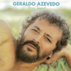 Bossa Tropical - Geraldo Azevedo