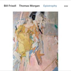 Epistrophy (Live At The Village Vanguard, New York, NY / 2016) - Bill Frisell, Thomas Morgan