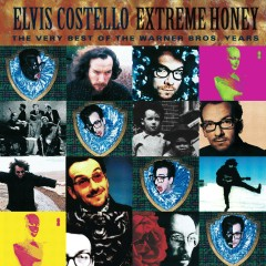 Extreme Honey: The Very Best Of The Warner Brothers Years - Elvis Costello