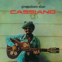 Apresentamos Nosso Cassiano - Cassiano