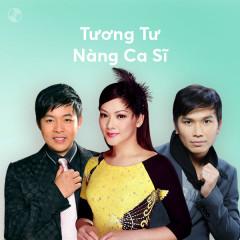 Tương Tư Nàng Ca Sĩ - Như Quỳnh, Quang Lê, Mạnh Quỳnh