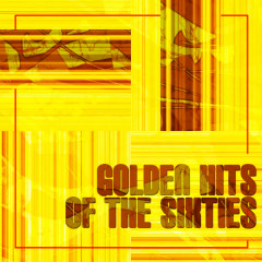 Golden Hits of the Sixties - Various Artists