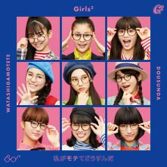 Watashiga Motete Dousunda - Girls2