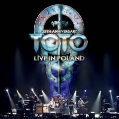 35th Anniversary: Live In Poland - Toto