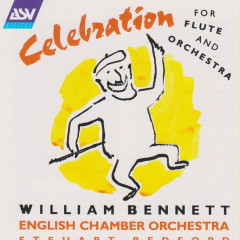 Celebration for flute and orchestra - William Bennett, English Chamber Orchestra, Steuart Bedford
