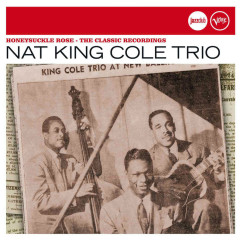 Honeysuckle Rose (Jazz Club) - Nat King Cole Trio