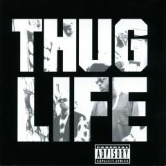 Thug Life: Volume 1 - Thug Life, 2Pac