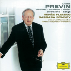 Previn: Diversions / Songs - Renee Fleming, Barbara Bonney, Andre Previn