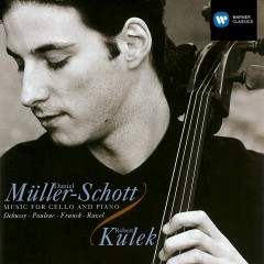 Debussy/Poulenc/Franck/Ravel:Music for Cello & Piano - Daniel Müller-Schott