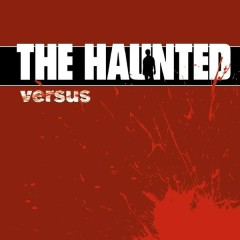 Versus - The Haunted