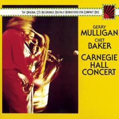 Carnegie Hall Concert - Gerry Mulligan, Chet Baker