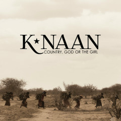 Country, God Or The Girl (Deluxe) - K'naan