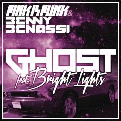 Ghost - Pink Is Punk, Benny Benassi, Bright Lights