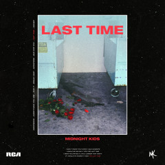 Last Time - Midnight Kids