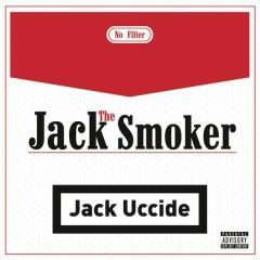 Jack uccide - Jack The Smoker