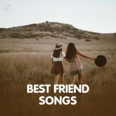 Best Friends Songs