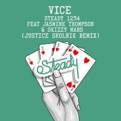 Steady 1234 (feat. Jasmine Thompson & Skizzy Mars) [Justice Skolnik Remix] - Vice, Jasmine Thompson, Skizzy Mars