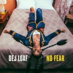 No Fear - DeJ Loaf