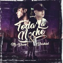 Toda La Noche (feat. Darkiel) - Mc Davo, Darkiel
