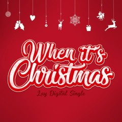 When It's Christmas (Single) - Lay