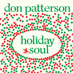 Holiday Soul - Don Patterson