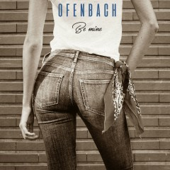 Be Mine (Remixes) - Ofenbach