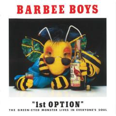 1st OPTION - BARBEE BOYS
