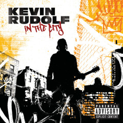 In The City - Kevin Rudolf