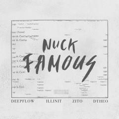 Famous (Single) - Nuckeub Shaah