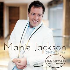 Onthou My - Manie Jackson