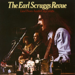 Live! From Austin City Limits - The Earl Scruggs Revue