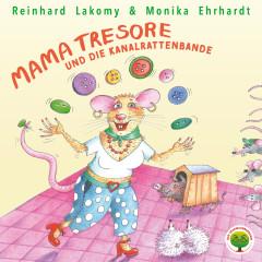 Der Traumzauberbaum 5: Mama Tresore und die Kanalrattenbande - Reinhard Lakomy, Monika Ehrhardt