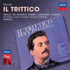Puccini: Il Trittico - Renata Tebaldi, Mario Del Monaco, Robert Merrill, Fernando Corena, Coro del Maggio Musicale Fiorentino