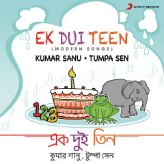 Ek Dui Teen (Modern Songs) - Kumar Sanu, Tumpa Sen